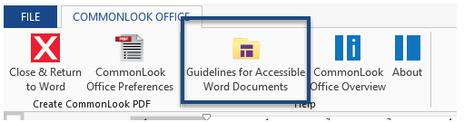 "Screen shot of the ribbon in CommonLook Office with the button for ""Guidelines for Accessible Word Documents"" highlighted."