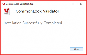 The dialog box confirming that the CommonLook PDF Validator has been successfully installed.